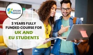 3 Years fully funded course for UK and EU students