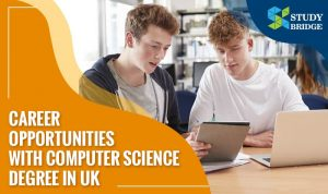 Career Opportunities with Computer Science Degree in UK