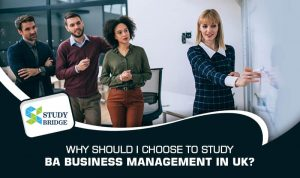 Why should I choose to study BA Business Management in UK