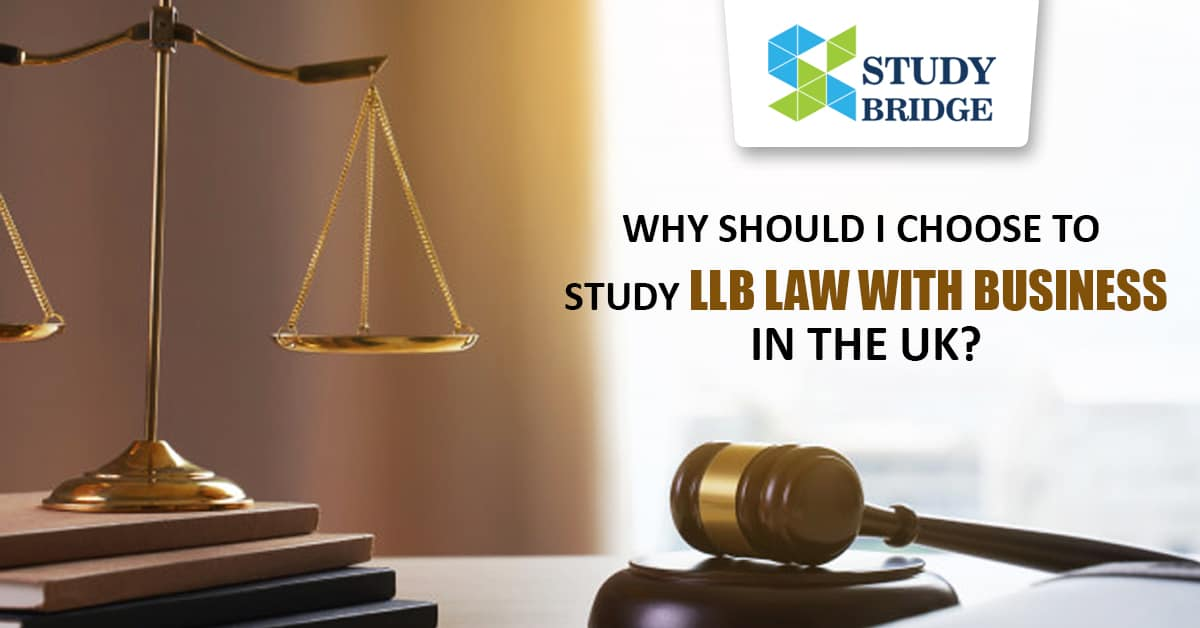 Why should I choose to study LLB Law with Business in the UK?