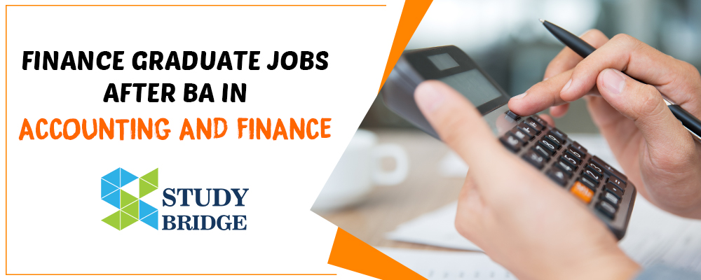 Finance Graduate Jobs After BA in Accounting And Finance