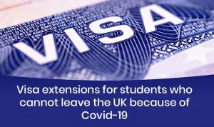 Visa extensions for students who cannot leave the UK because of Covid-19