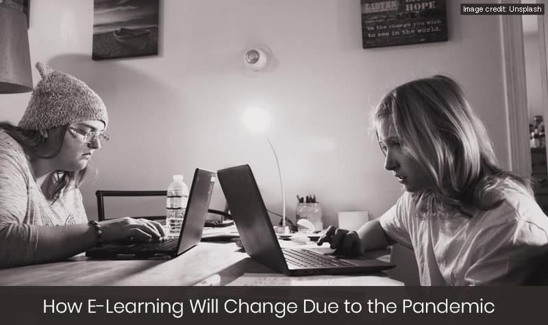 How E-Learning Will Change Due to the Pandemic